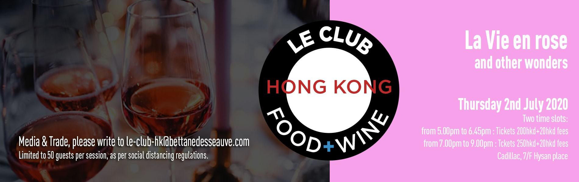 Le Club Food & Wine - La Vie en Rose & other wonders