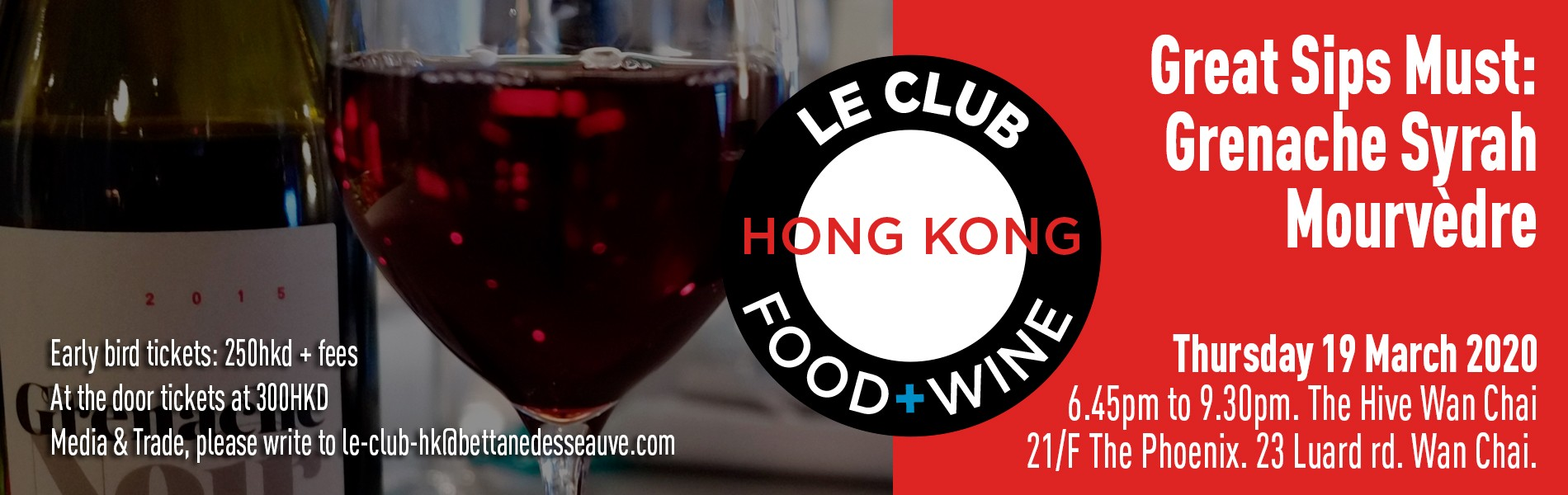 Le Club Food & Wine - Great Sips Must: Grenache, Syrah, Mourvèdre