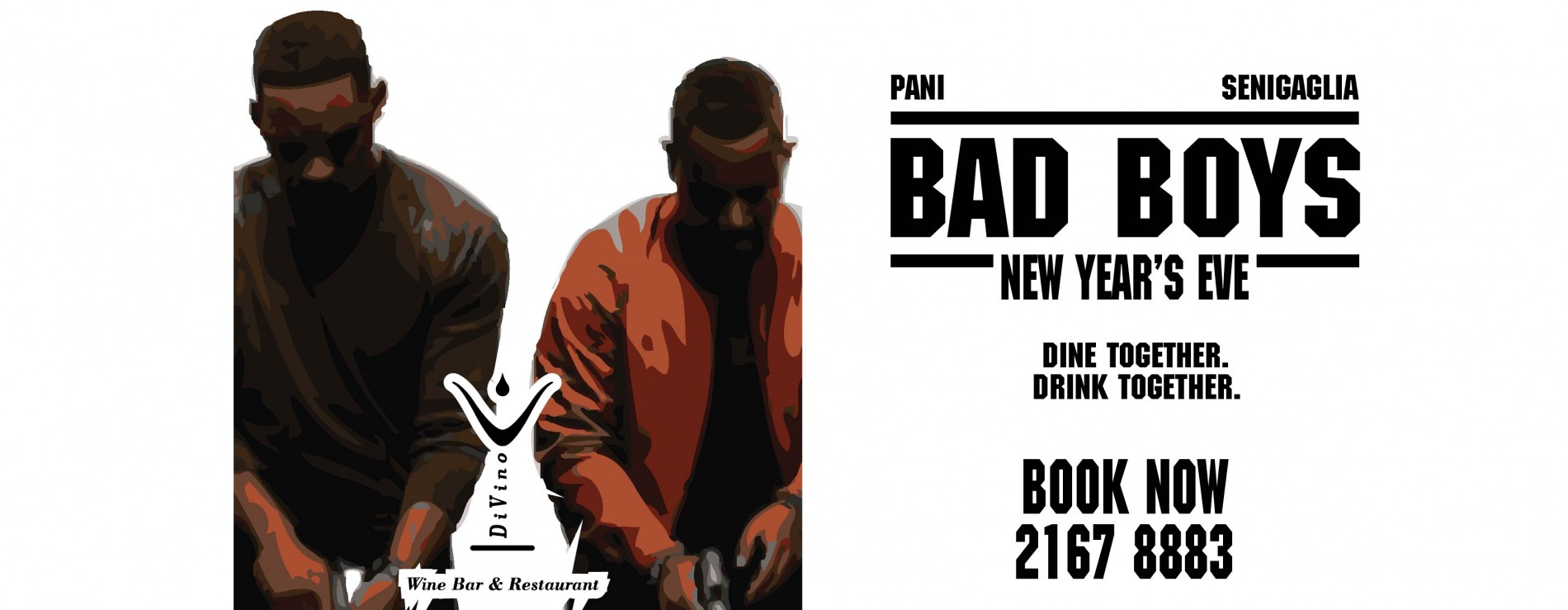 """Bad Boys"" New Year's Eve Dinner Party"
