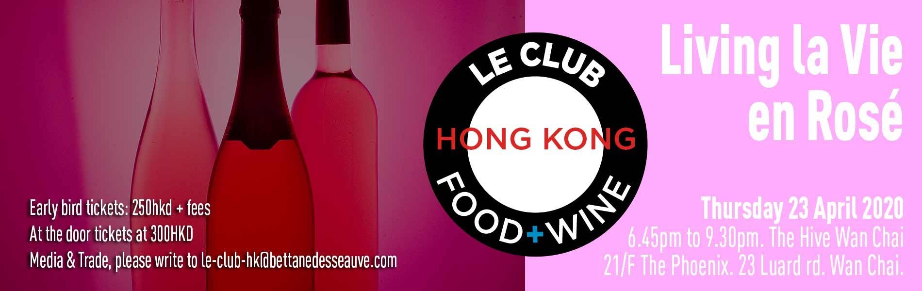 Le Club Food & Wine - Living la vie en Rosé